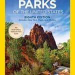 National Geographic's Guide to National Parks