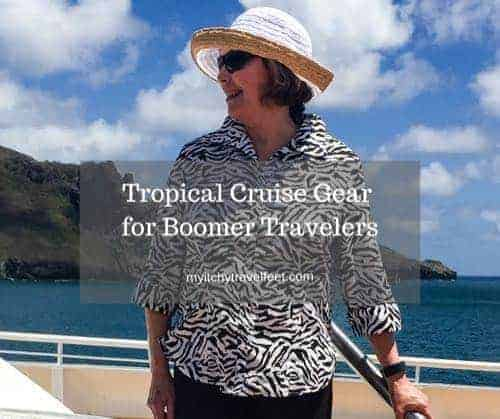 Tropical Cruise Gear for the Boomer Traveler