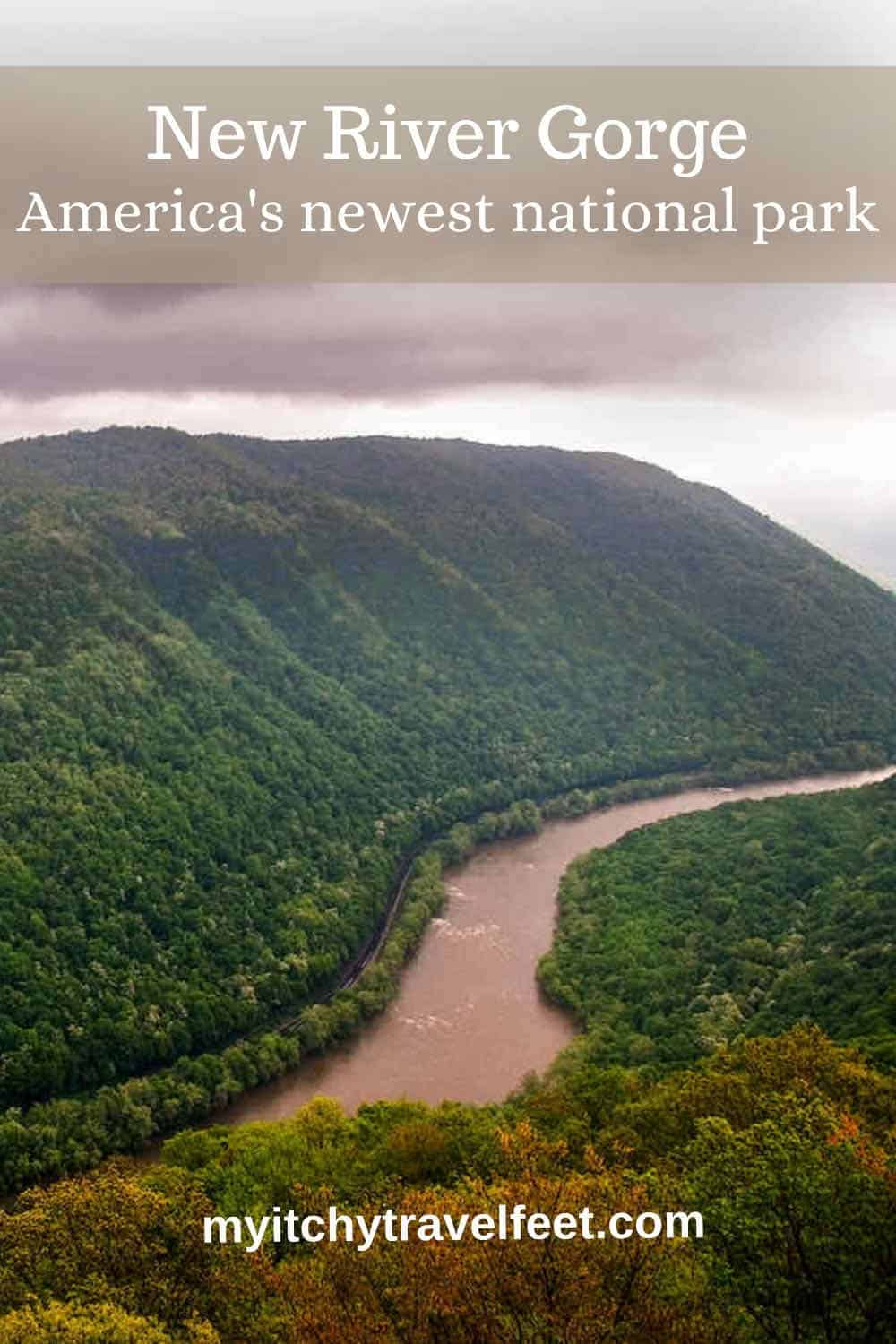 Text on photo of mountains and river: New River Gorge America's newest national park